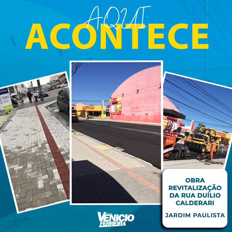 Cliente: Venicio Ferreira | Video: Revitalização Rua Duílio Galderari